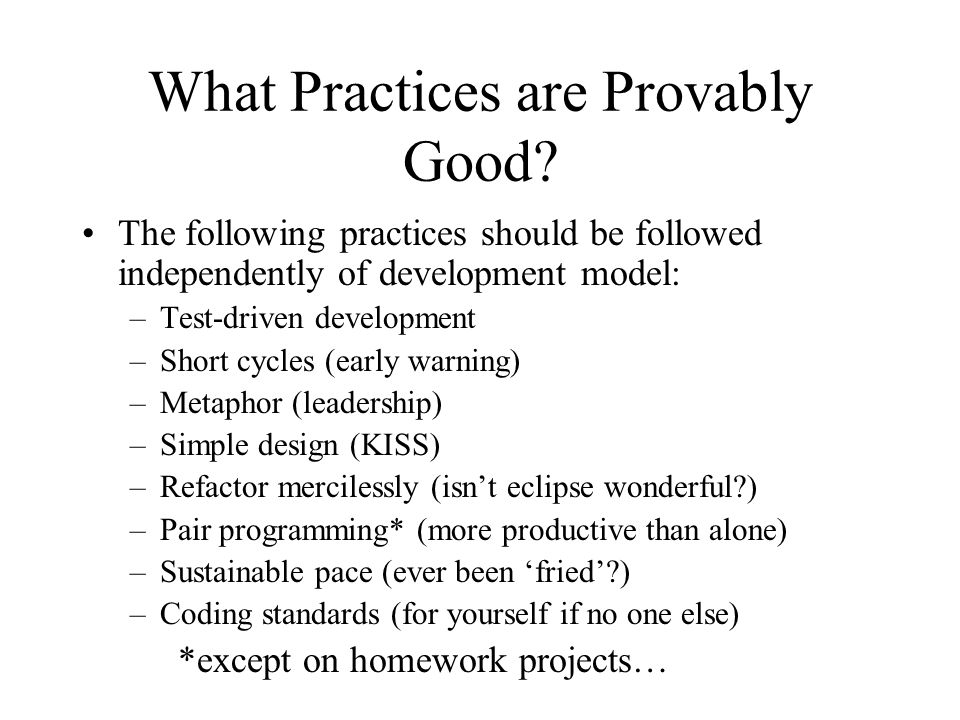 What Practices are Provably Good