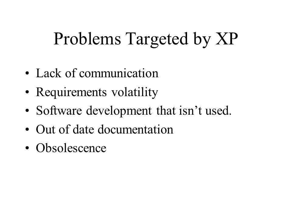 Problems Targeted by XP