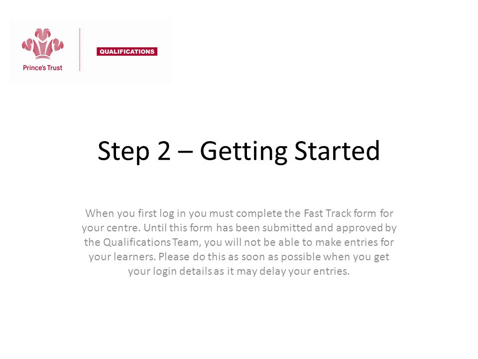 Step 2 – Getting Started