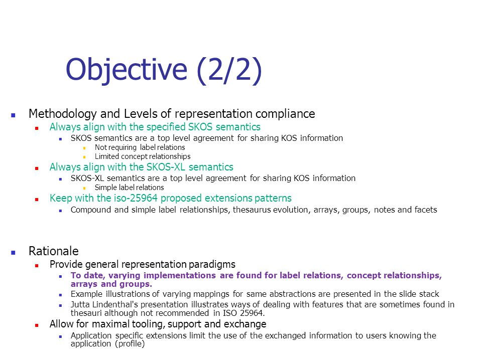 Objective (2/2) Methodology and Levels of representation compliance
