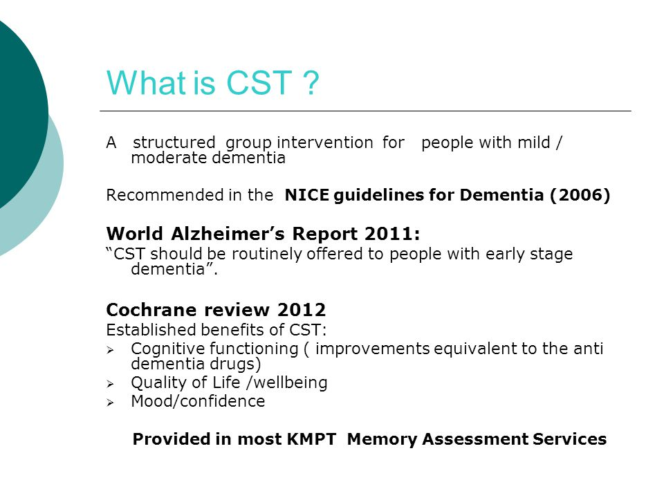 What is CST World Alzheimer's Report 2011: Cochrane review 2012