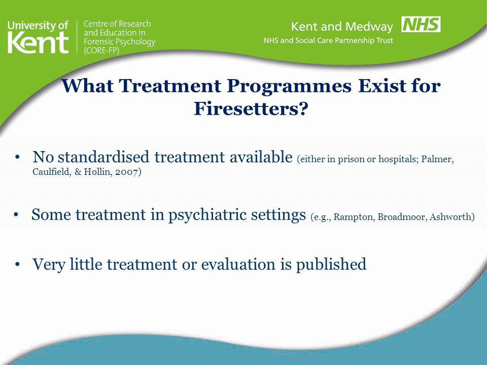 What Treatment Programmes Exist for Firesetters