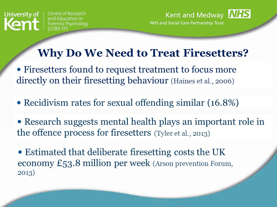 Why Do We Need to Treat Firesetters