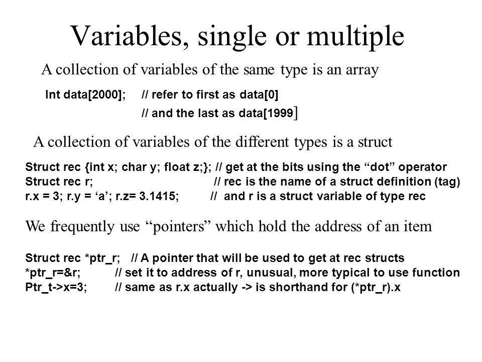 Variables, single or multiple