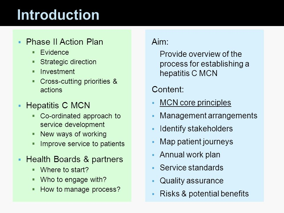 Introduction Phase II Action Plan Hepatitis C MCN