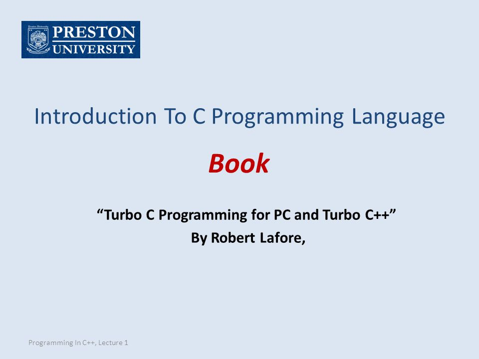 Turbo C Programming for PC and Turbo C++