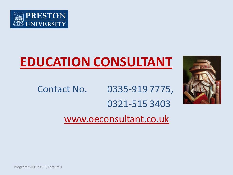 EDUCATION CONSULTANT Contact No. 0335-919 7775, 0321-515 3403.