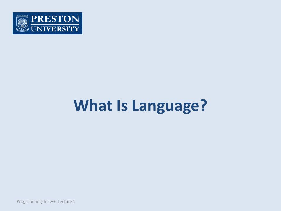 What Is Language Programming In C++, Lecture 1