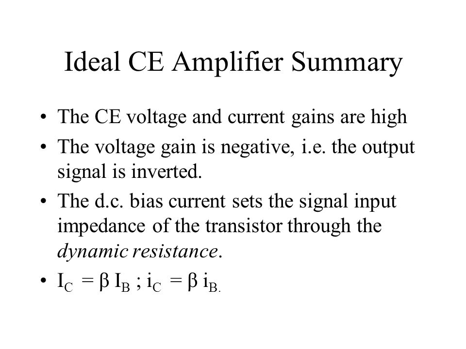 Ideal CE Amplifier Summary
