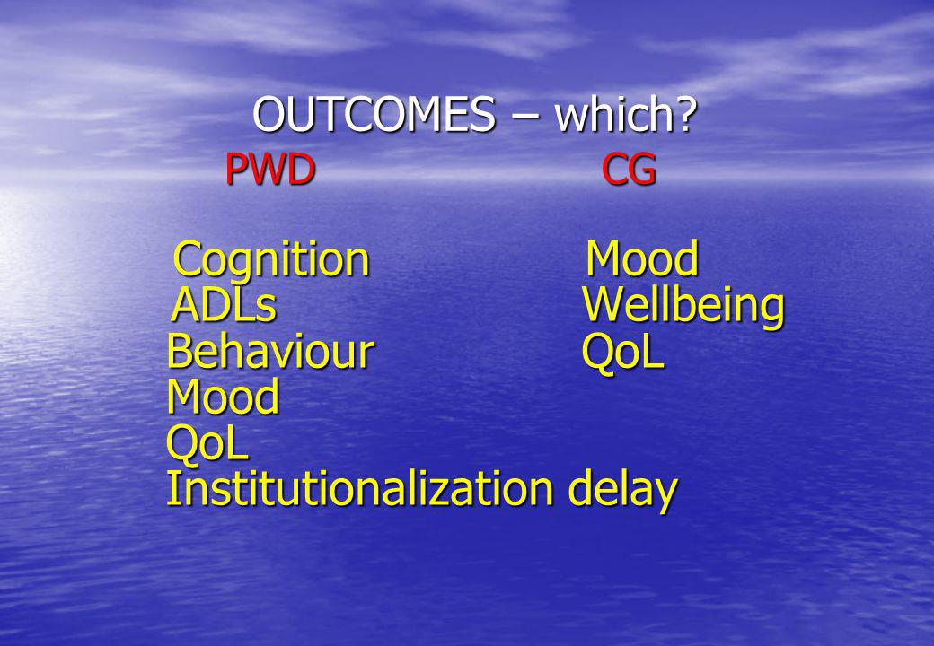 OUTCOMES – which. PWD CG.