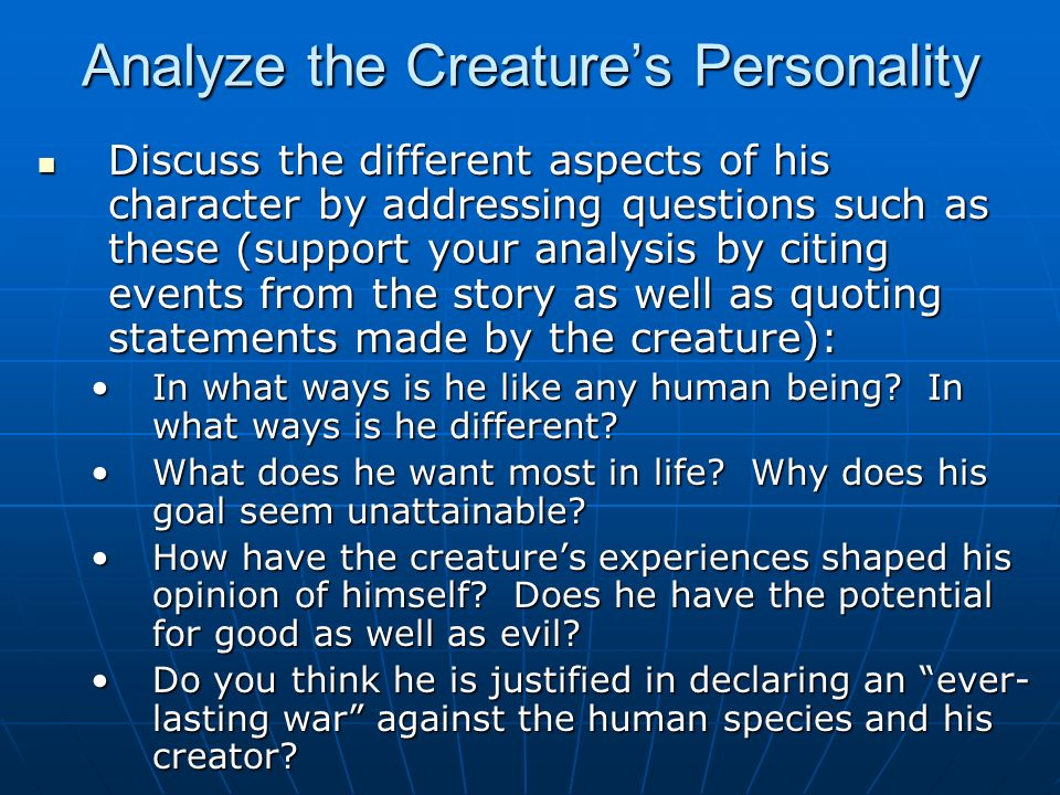 Analyze the Creature's Personality