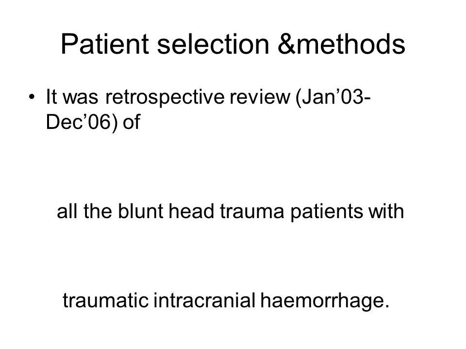 Patient selection &methods