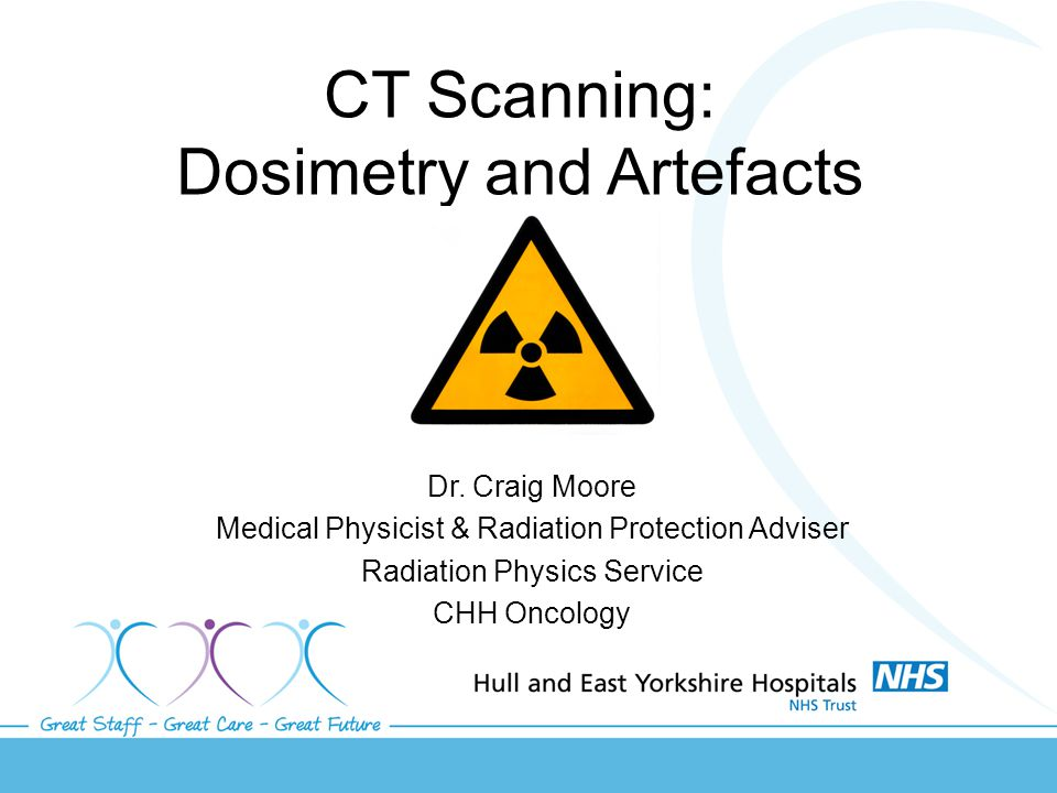 CT Scanning: Dosimetry and Artefacts