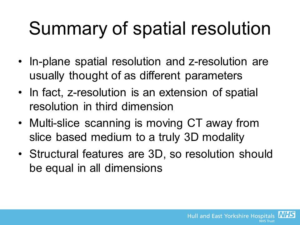 Summary of spatial resolution