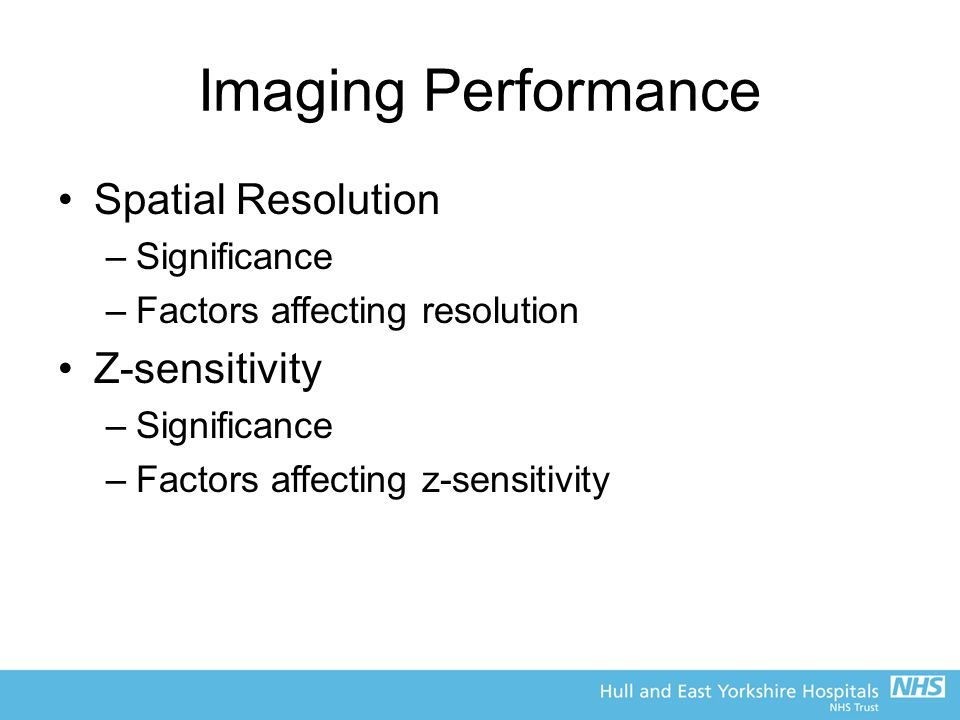 Imaging Performance Spatial Resolution Z-sensitivity Significance