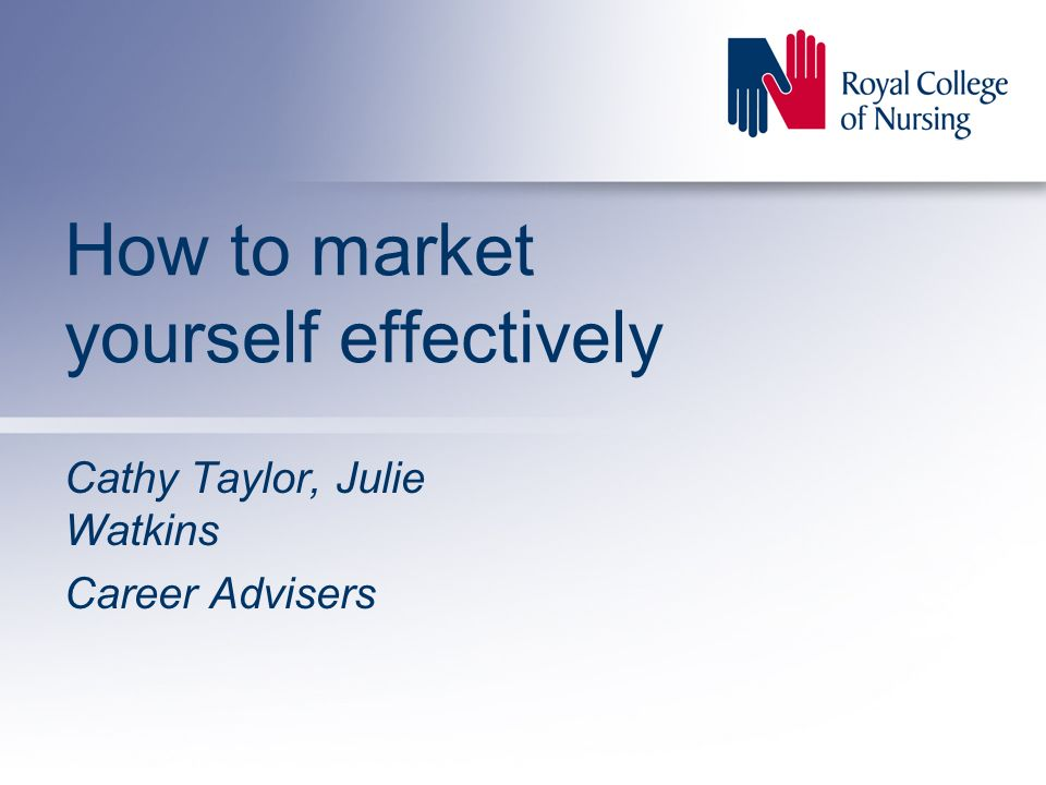 How to market yourself effectively