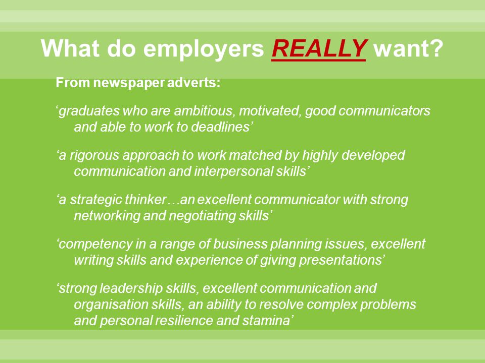 What do employers REALLY want