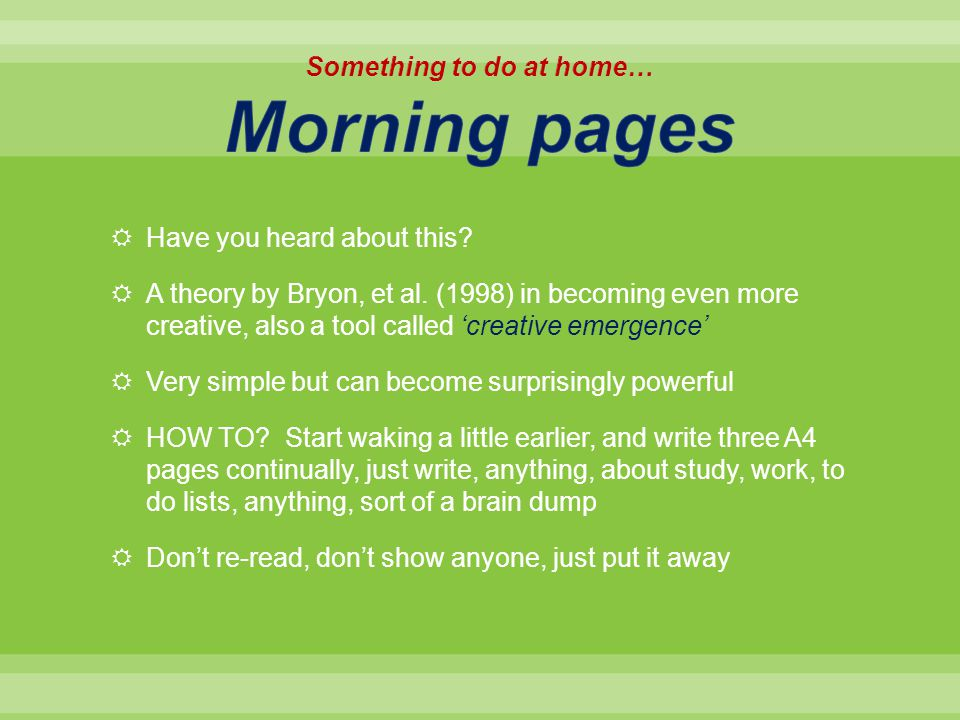 Something to do at home… Morning pages