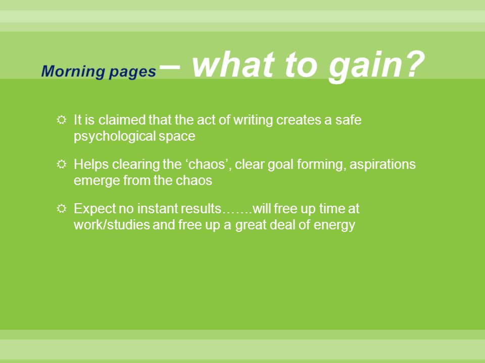 Morning pages – what to gain