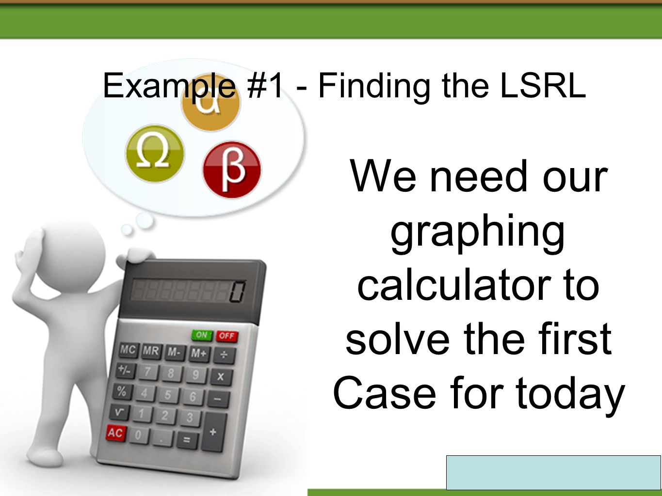 Example #1 - Finding the LSRL
