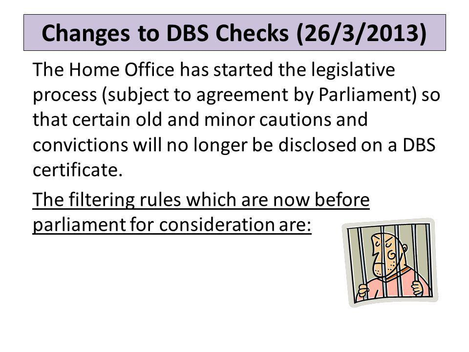 Changes to DBS Checks (26/3/2013)