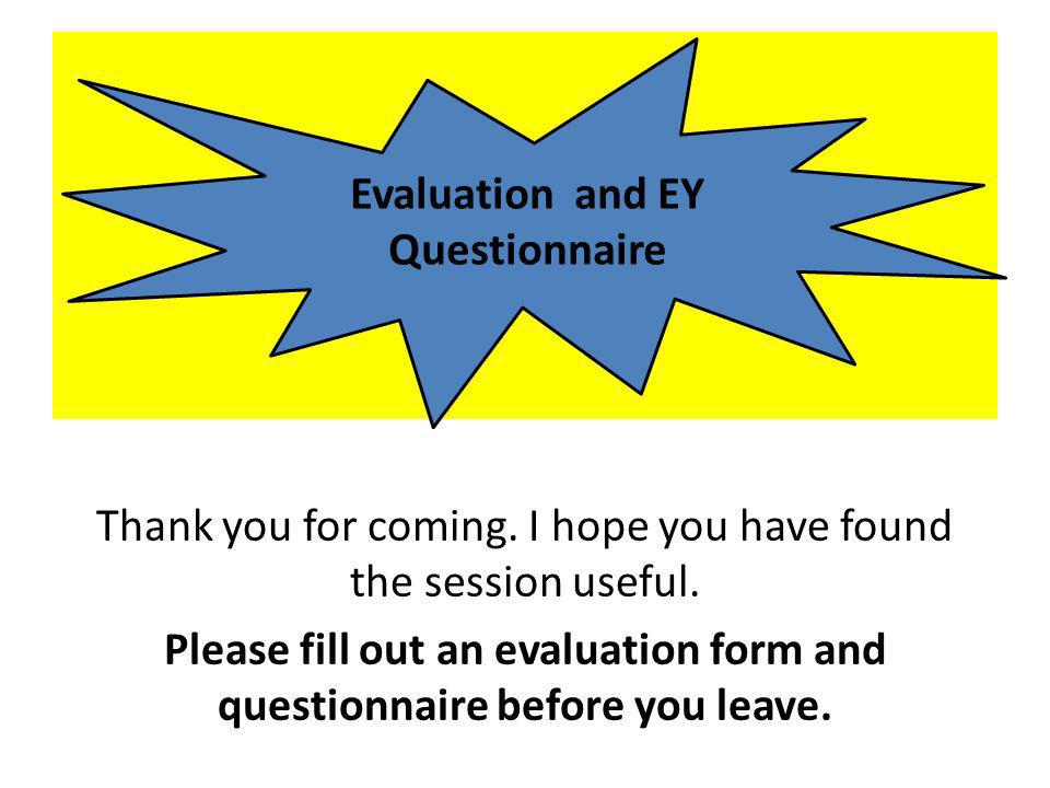 Evaluation and EY Questionnaire
