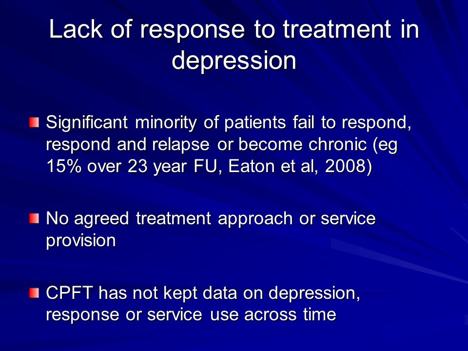 Lack of response to treatment in depression