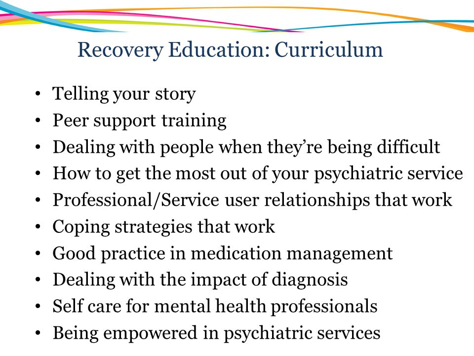 Recovery Education: Curriculum