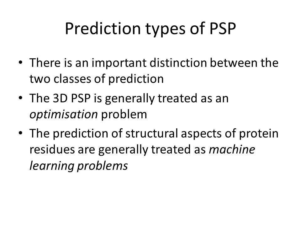 Prediction types of PSP