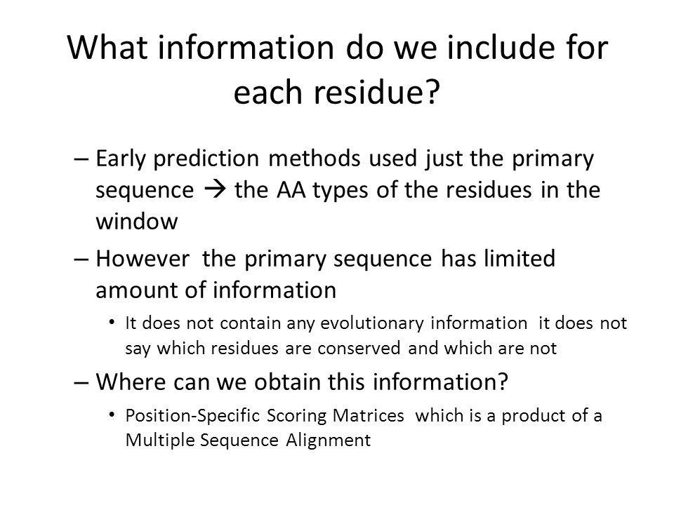 What information do we include for each residue