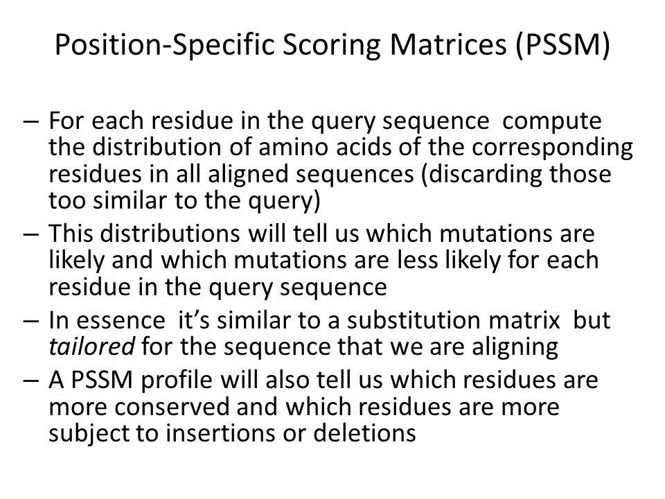 Position-Specific Scoring Matrices (PSSM)