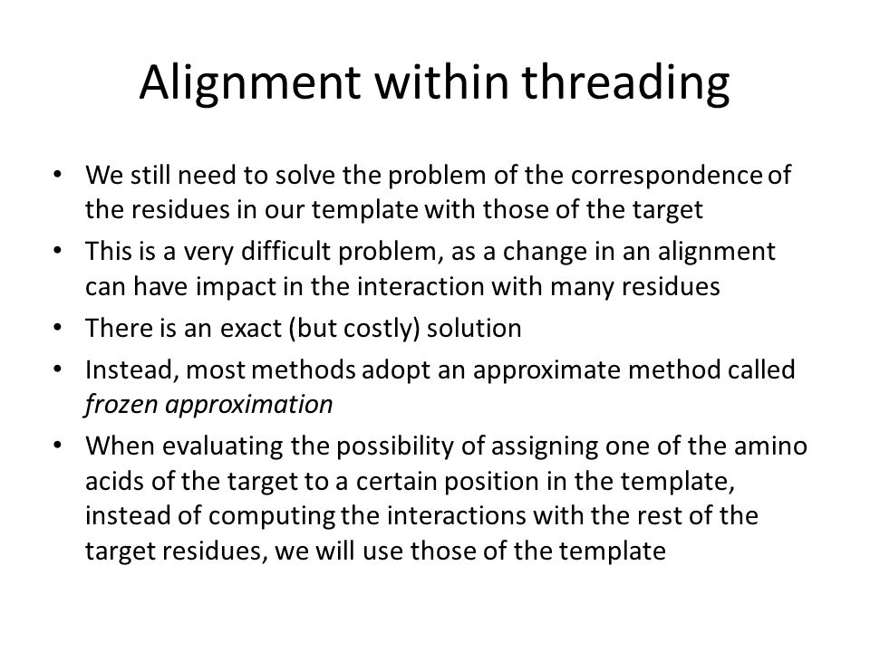 Alignment within threading