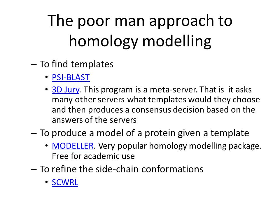 The poor man approach to homology modelling