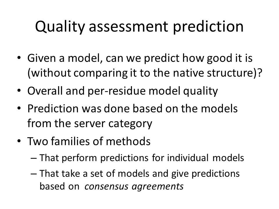 Quality assessment prediction