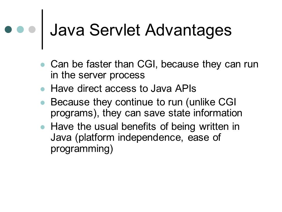 Java Servlet Advantages