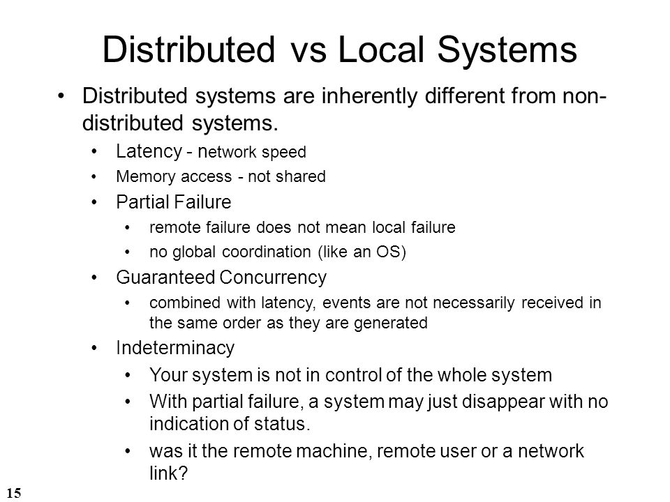 Distributed vs Local Systems