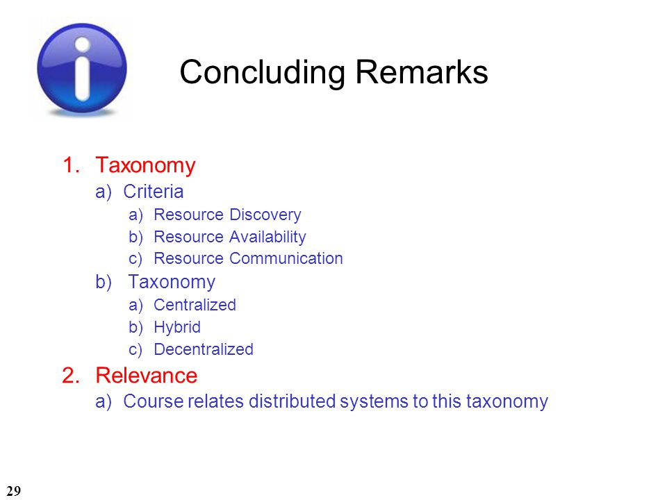 Concluding Remarks Taxonomy Relevance Criteria