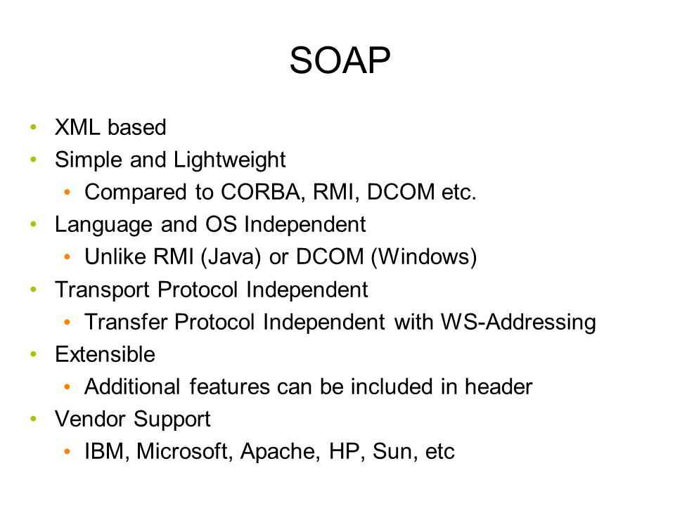 SOAP XML based Simple and Lightweight