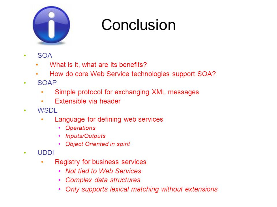 Conclusion SOA What is it, what are its benefits