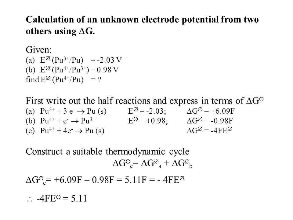 Calculation of an unknown electrode potential from two