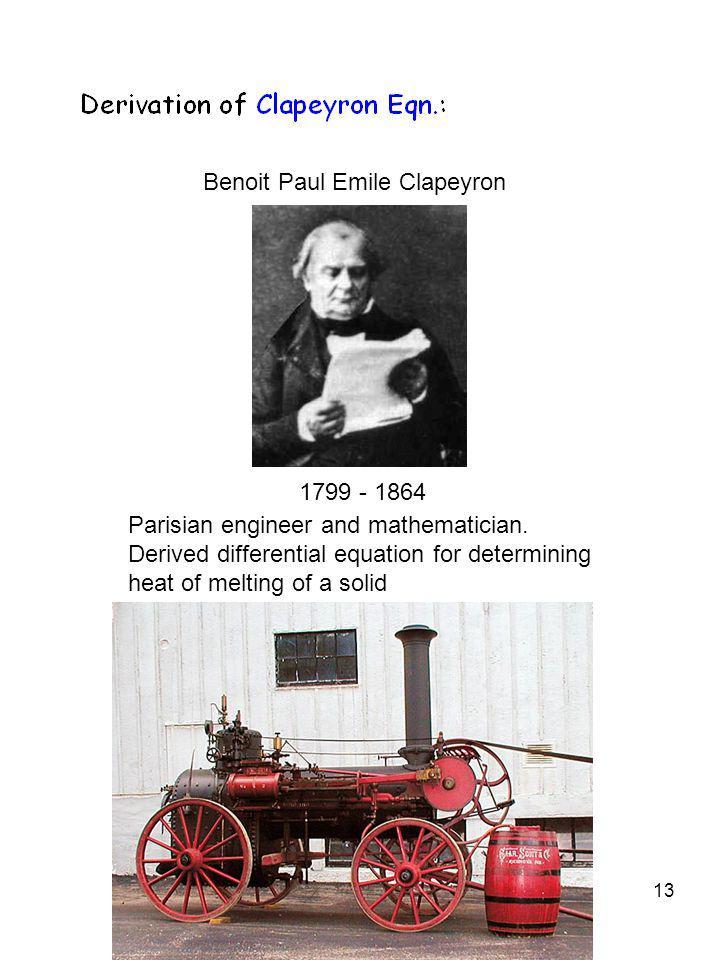 1799 - 1864 Benoit Paul Emile Clapeyron.