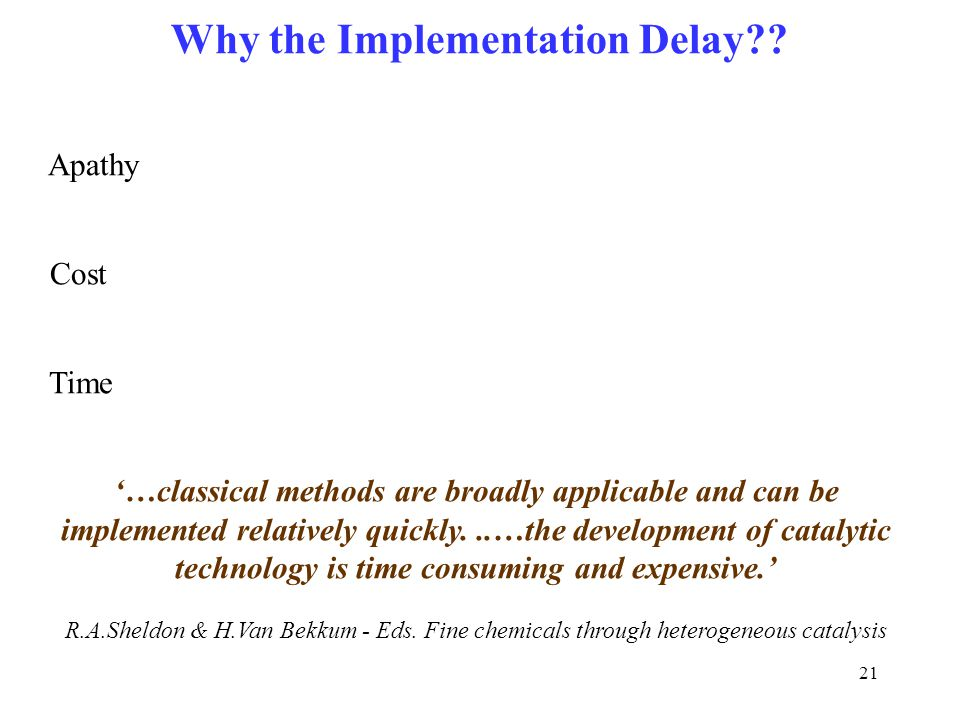 Why the Implementation Delay