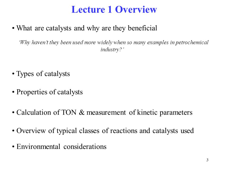 Lecture 1 Overview What are catalysts and why are they beneficial