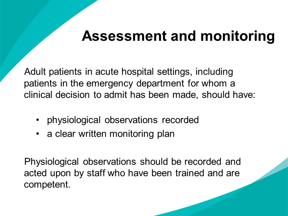 Assessment and monitoring