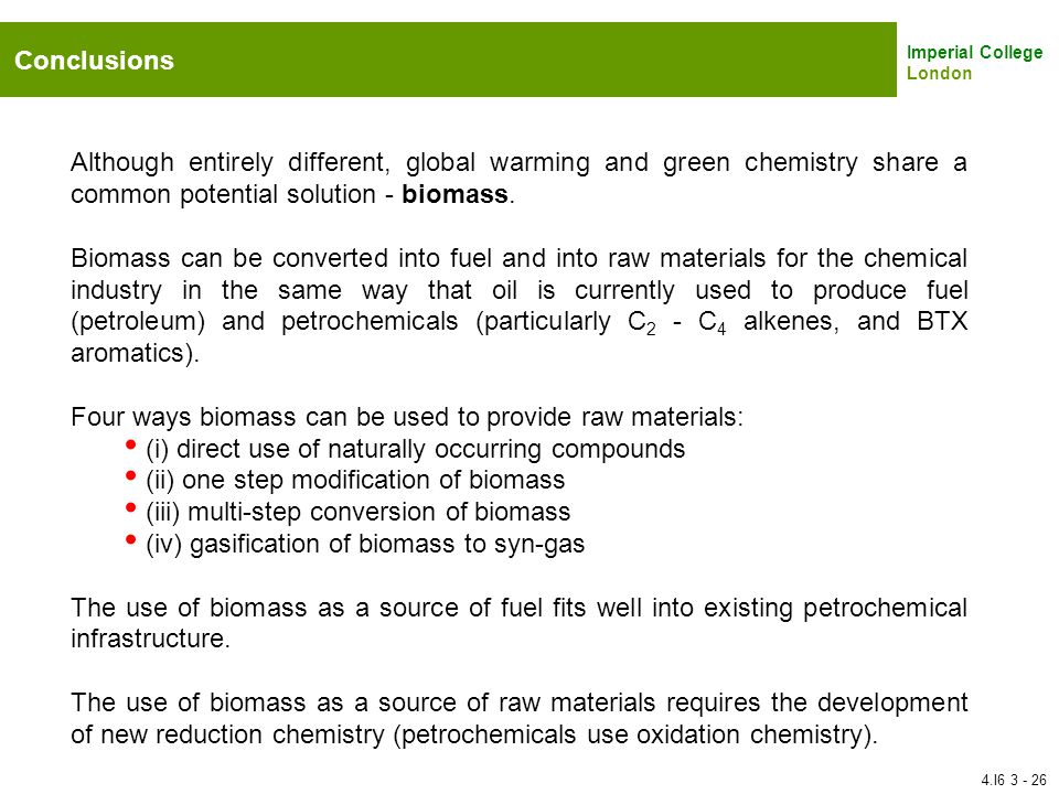 Four ways biomass can be used to provide raw materials: