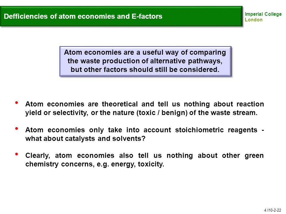Defficiencies of atom economies and E-factors