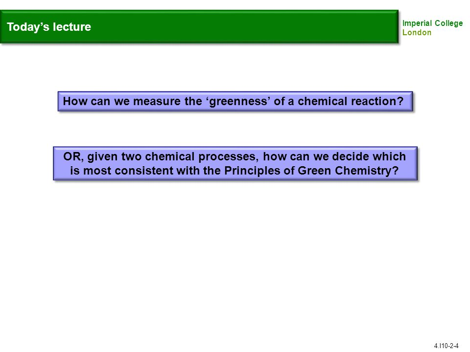 How can we measure the 'greenness' of a chemical reaction