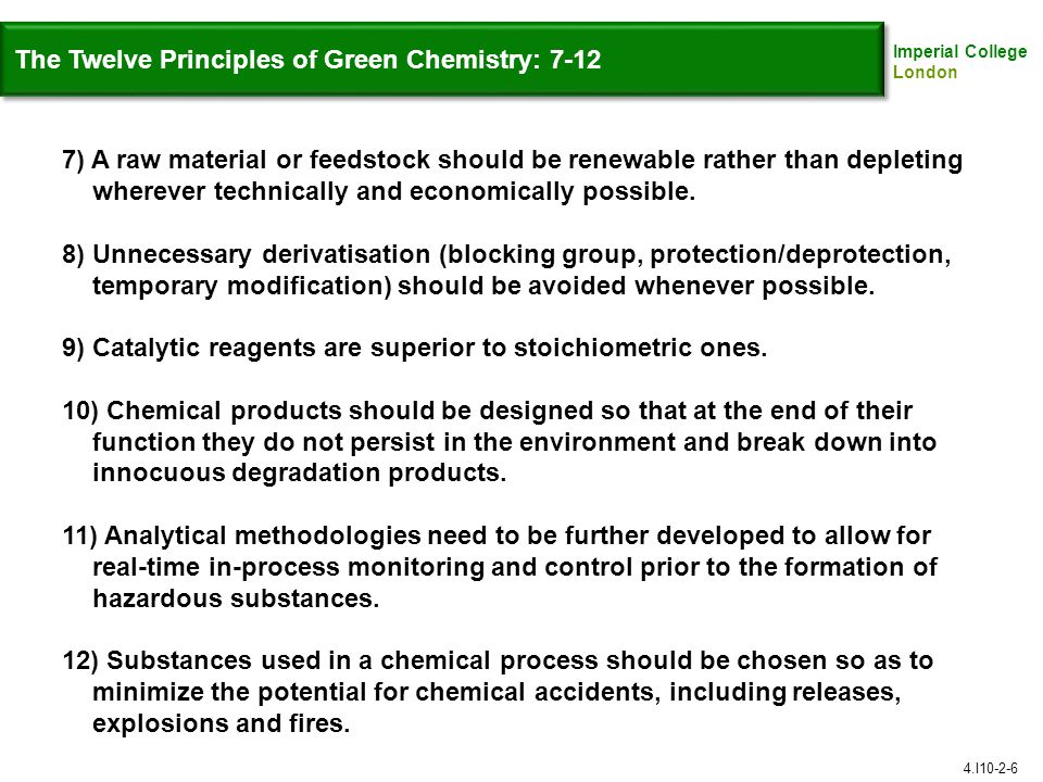 The Twelve Principles of Green Chemistry: 7-12