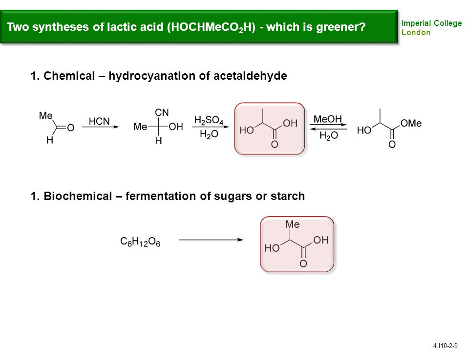 Two syntheses of lactic acid (HOCHMeCO2H) - which is greener