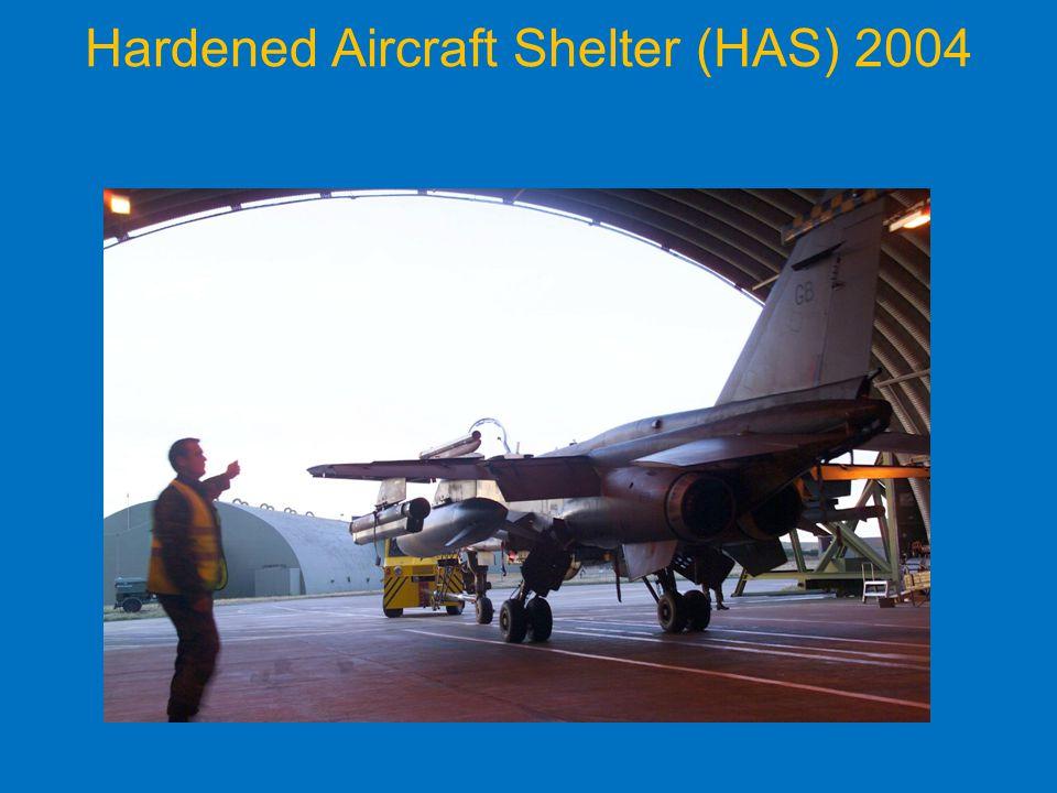 Hardened Aircraft Shelter (HAS) 2004